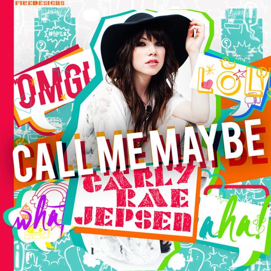 Carly Rae Jepsen 「Call Me May...