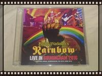 RITCHIE BLACKMORE'S RAINBOW / LIVE IN BIRMINGHAM 2016 - 無駄遣いな日々
