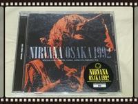 NIRVANA / OSAKA 1992 - 無駄遣いな日々