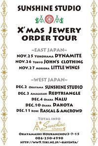 <<SUNSHINE STUDIO>> X'MAS JEWELRY ORDER TOUR - DAKOTAのオーナー日記「ノリログ」
