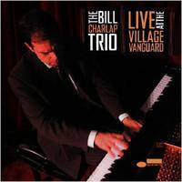 """♪534 ビル・チャーラップ・トリオ  """" Live At The Village Vanguard """"  CD 2016年12月3日 - 侘び寂び"""