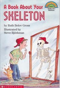 A Book About Your Skeleton - カンガルー文庫