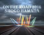 ON THE ROAD 2016  行ってきました浜田省吾スーパーアリーナ。 - △Great Valley▽263°