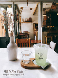 Fill In The Blank             Bangkok - Favorite place  - cafe hopping -