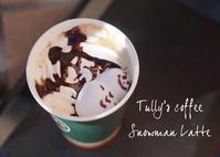ちょっと残念だったタリーズのスノーマンラテ♪ - きれいの瞬間~写真で伝えるstory~