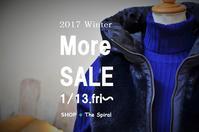 """2017 Winter More SALE !...1/13fri~"" - SHOP ◆ The Spiralという館~カフェとインポート雑貨のある次世代型セレクトショップ~"