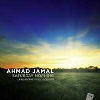 SATURDAY MORNING/AHMAD JAMAL - わたしの毎日