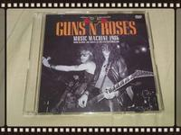 GUNS N' ROSES / MUSIC MACHINE 1986 - 無駄遣いな日々