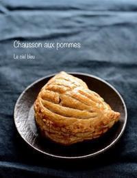 Chausson aux pommes - 青い空の見える場所 ~Le ciel bleu~