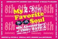 2.9でMyFavoriteSoulは8周年です!!! - Jazz Maffia BLOG