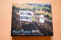 Paul Fusco / RFK - atsushisaito.blog
