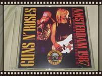 GUNS N' ROSES / AMSTERDAM 1987 - 無駄遣いな日々