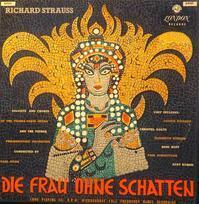 リヒアルト・シュトラウスのオペラ「影のない女」の総まとめ、CD10連発の巻。 - If you must die, die well みっちのブログ