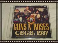 GUNS N' ROSES / CBGB's 1987 - 無駄遣いな日々