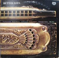 Paul Butterfield's Better Days その1  Better Days - アナログレコード巡礼の旅~The Road & The Sky