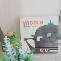 """あじさいお勧めの絵本 """"WIGGLE!"""" - おやこ英語絵本の会 「あじさい」"""