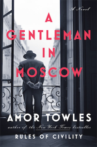 A Gentleman in Moscow - 春巻雑記帳