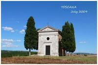 TOSCANA ② July 2009 - Chaton の ひとりごと