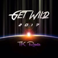 TETSUYA KOMURO – GET WILD 2017 TK REMIX - inthecube