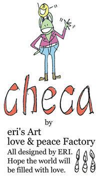 【お知らせ】サイトリニューアルしました。eri'sArtグループブランド「checa」が始動します。 - eri's Art love & peace Factory