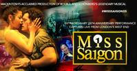 『Miss Saigon』25th Anniversary Performance in London - ことのは・ふらり・ゆらり・ふわり
