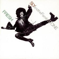 Sly & the Family Stone 「Fresh」 (1973) - 音楽の杜