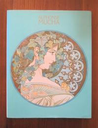 1983年アール・ヌーヴォーの華 アルアォンス・ミュシャ 日本展より作品集 - Books