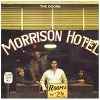 Doors 「Morrison Hotel」 (1970) - 音楽の杜