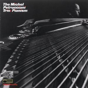 Pianism / The Michel Petrucciani Trio - 録音を聴く