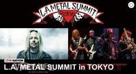 L.A. Metal Summit in Tokyoが開催中止に - 帰ってきた、モンクアル?