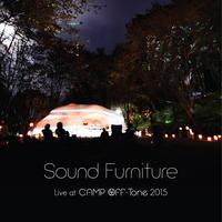 ニューリリースのお知らせ Sound Furniture / Live at CAMP Off-Tone 2015 - 藤枝伸介 a.k.a. Sound Furniture