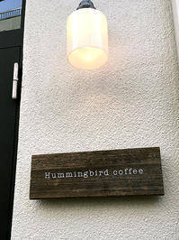 Hummingbird coffee ハミングバードコーヒー  学芸大学 - Favorite place  - cafe hopping -