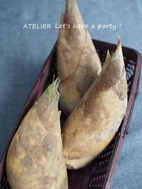筍三昧で旬の美味しさを楽しんでいます♪ - ATELIER Let's have a party ! (アトリエレッツハブアパーティー)         テーブルコーディネート&おもてなし料理教室