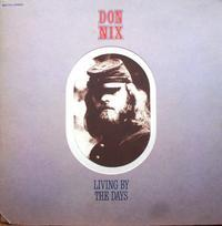 Don Nix その2          Living By The Days     - アナログレコード巡礼の旅~The Road & The Sky