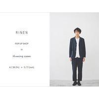 R I N E N - clothing & furniture 『Humming room』