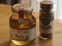 生蜂蜜とシナモン - 秋田 蕗だより