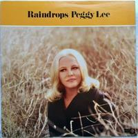Peggy Lee ‎– Raindrops - まわるよレコード ACE WAX COLLECTORS