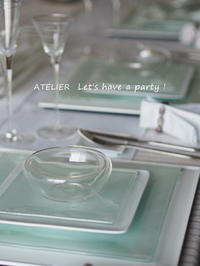 ATELIER Let's have a party !  5月のテーブルコーディネート&おもてなし料理レッスンのご案内 - ATELIER Let's have a party ! (アトリエレッツハブアパーティー)         テーブルコーディネート&おもてなし料理教室