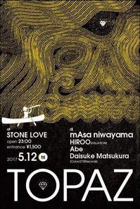 """5/12(金) """"TOPAZ"""" at Stone Love - HALATION ORGANIZATION"""