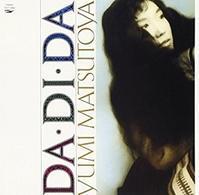 松任谷由実 「DA・DI・DA」 (1985) - 音楽の杜