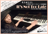 """2017年6月4日(日) vol. 284 @ 阿佐ヶ谷アイネビッテ音楽教室 /東京 - TaeUdagawa """"It's Not Too Late"""""""