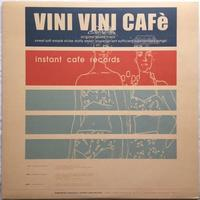 Instant Cafe Records – Vini Vini Cafè - まわるよレコード ACE WAX COLLECTORS