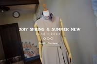 """2017 SPRING & SUMMER NEW Spiral's Select...5/19fri"" - SHOP ◆ The Spiralという館~カフェとインポート雑貨のある次世代型セレクトショップ~"