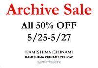 【Arvhive Sale】いよいよ本日からスタートです! - KAMIHSHIMA CHINAMI AOYAMA