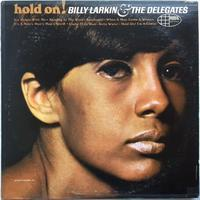 Billy Larkin & The Delegates ‎– Hold On! - まわるよレコード ACE WAX COLLECTORS