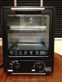 縦型オーブントースター - あの日、あの時、あの場所で