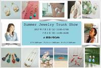 "Summer Jewelry Trunk Show 開催します! - Fmizushina Accessories ""everyday fun with accessories"""