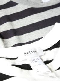BETTER ボーダー半袖Tee - 【Tapir Diary】神戸のセレクトショップ『タピア』のブログです