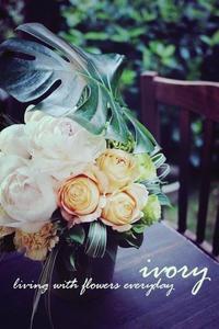 『昨日の花教室から〜♬』 -  Flower and cafe 花空間 ivory (アイボリー)