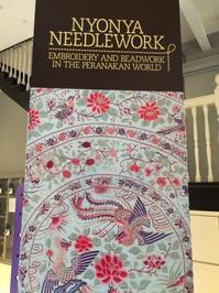 もうすぐ終了!特別展「ニョニャの針仕事:刺繍とビーズが彩るプラナカンの世界」 - シンガポール ミュージアム 日本語ガイド